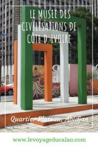 Musée Civilisations Abidjan Pinterest