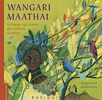 Livre Afrique Wangari Maathai